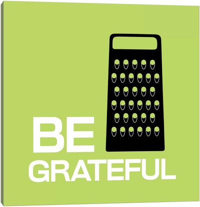 Be Greatful Canvas Art Print