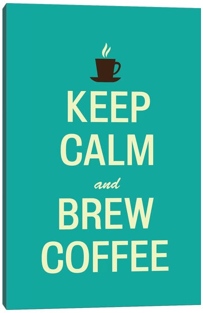 Keep Calm & Brew Coffee Canvas Art Print
