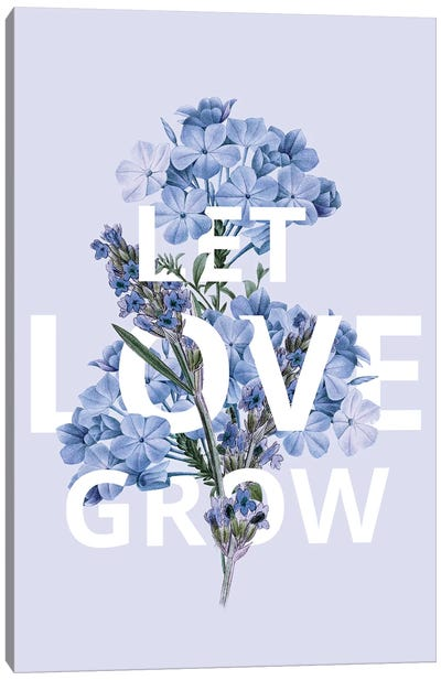 Let Love Grow Canvas Art Print