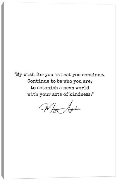 """Maya Angelou Quote """"My Wish For You"""" Canvas Art Print"""