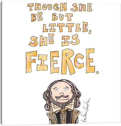 Fierce Quote Canvas Art Print