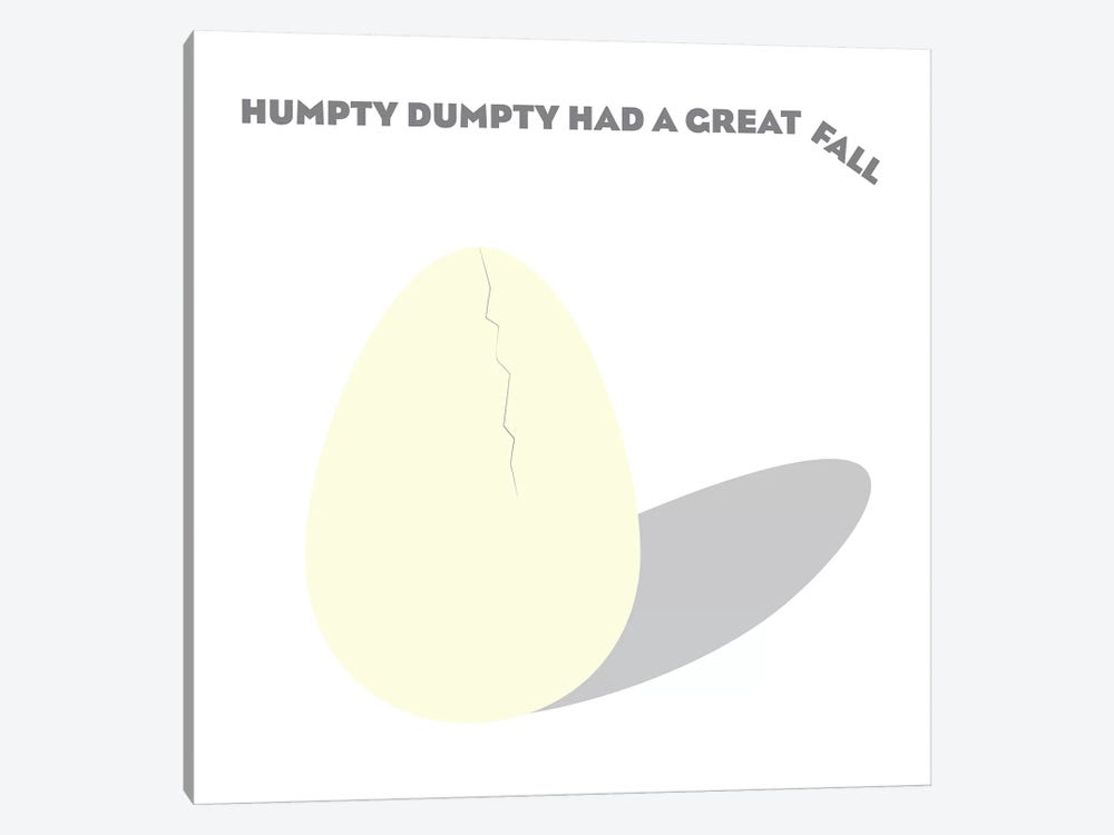 Humpty Dumpty had a Great Fall 1-piece Canvas Print