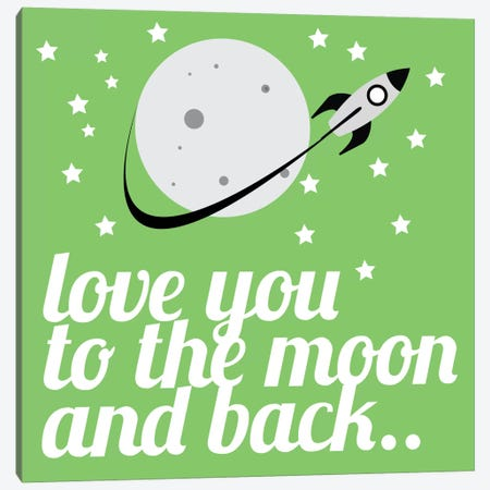 Love You to the Moon & Back Canvas Print #KID44} by 5by5collective Canvas Print