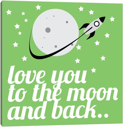 Love You to the Moon & Back Canvas Art Print