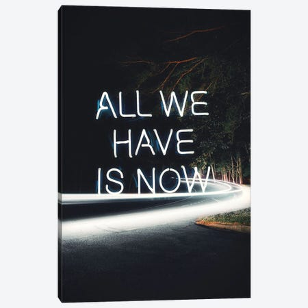 All We Have Is Now Canvas Print #KKL2} by Kiki C Landon Canvas Print