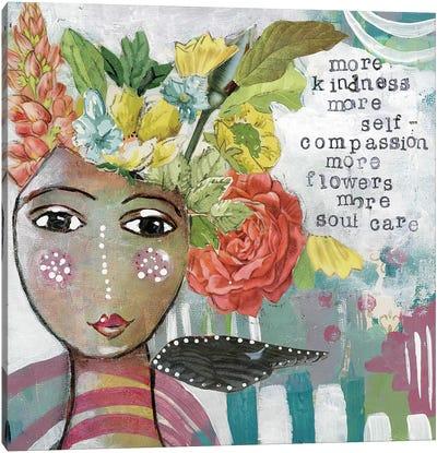 More Self Compassion Canvas Art Print
