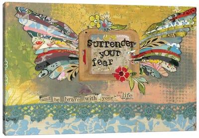 Surrender Your Fear Canvas Art Print