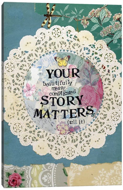 Your Story Matters II Canvas Art Print