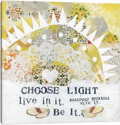 Choose Light Canvas Art Print