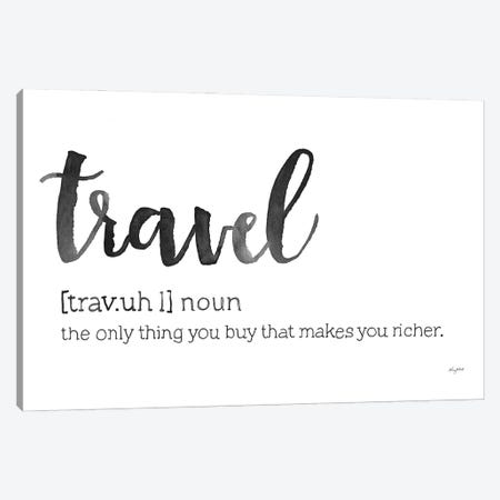 Travel Definition Canvas Print #KMT138} by Kelsey McNatt Art Print
