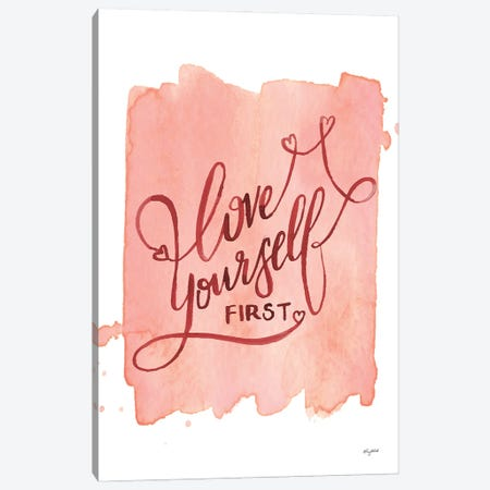 Love Yourself First Canvas Print #KMT87} by Kelsey McNatt Canvas Artwork