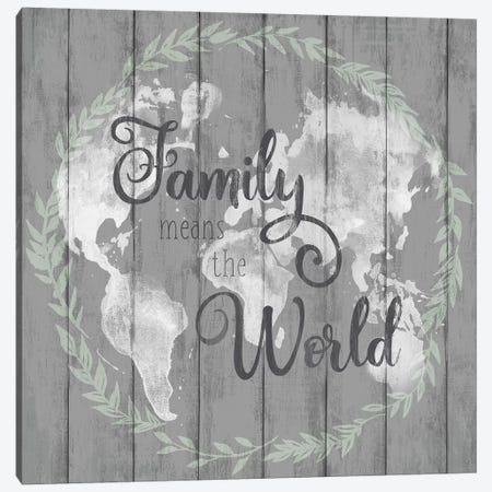 Family Means The World Canvas Print #KNU64} by Conrad Knutsen Canvas Art Print