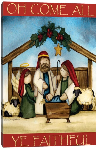 Come All Ye Faithful Canvas Art Print