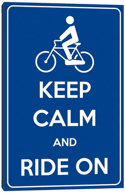 Keep Calm & Ride On Canvas Art Print