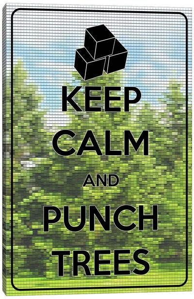 Keep Calm & Punch Trees Canvas Art Print