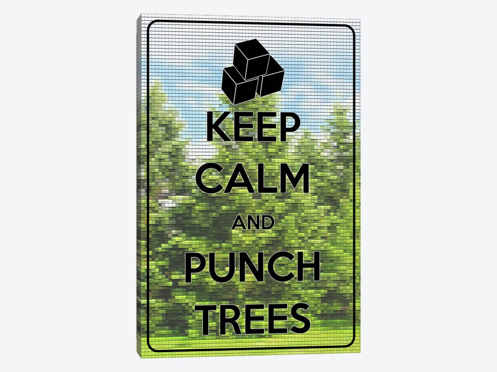Keep Calm & Punch Trees by Unknown Artist 1-piece Canvas Print