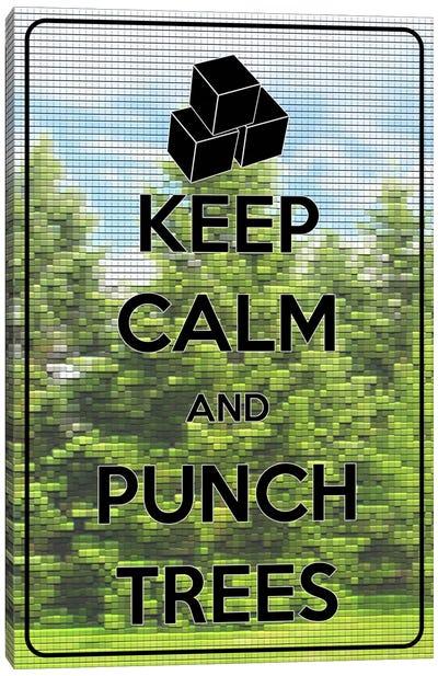 Keep Calm & Punch Trees Canvas Art Print