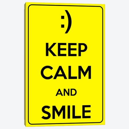 Keep Calm & Smile Canvas Print #KPC1} by Unknown Artist Art Print