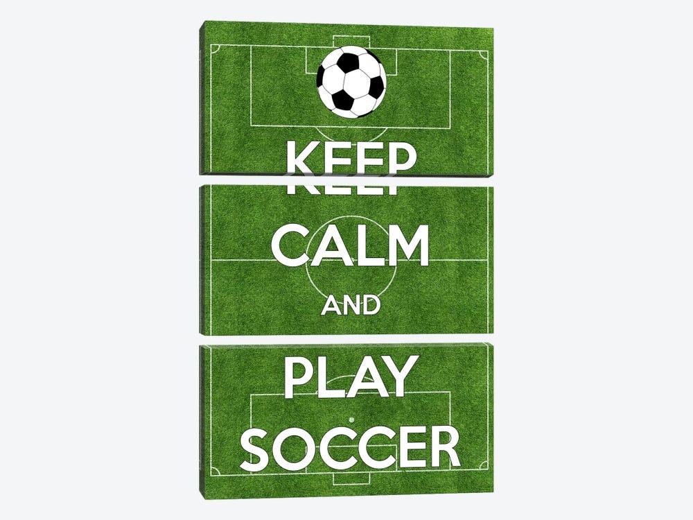 Keep Calm & Play Soccer by Unknown Artist 3-piece Canvas Artwork