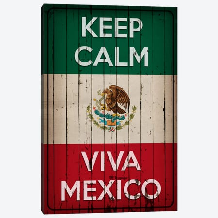 Keep Calm & Viva Mexico Canvas Print #KPC34} by Unknown Artist Canvas Wall Art
