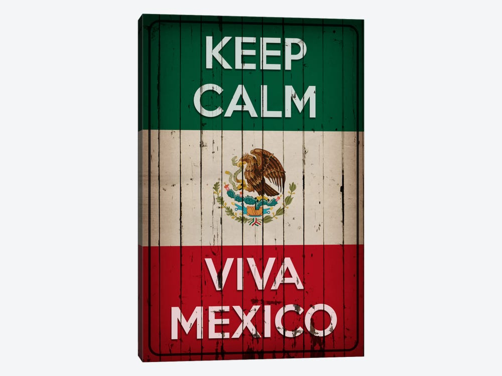 Keep Calm & Viva Mexico by iCanvas 1-piece Art Print