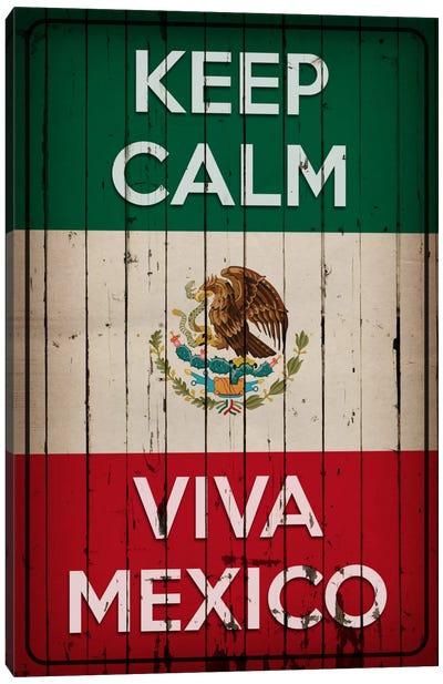 Keep Calm & Viva Mexico Canvas Art Print