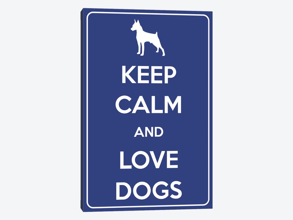 Keep Calm & Love Dogs by iCanvas 1-piece Canvas Artwork