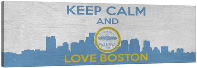 Keep Calm & Love Boston Canvas Art Print