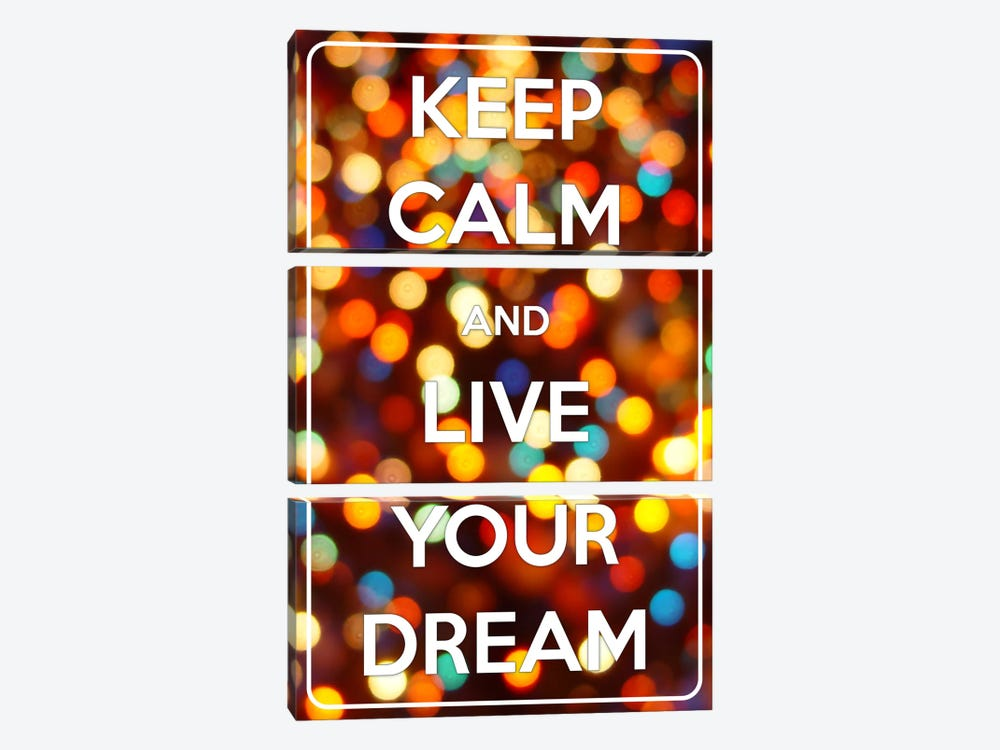 Keep Calm & Live Your Dream by iCanvas 3-piece Canvas Artwork