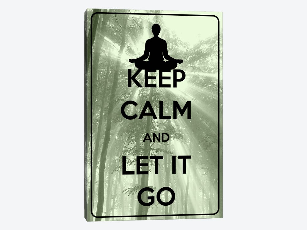 Keep Calm & Let It Go by iCanvas 1-piece Canvas Artwork