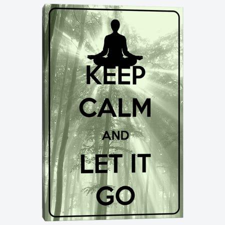 Keep Calm & Let It Go Canvas Print #KPC53} by Unknown Artist Art Print