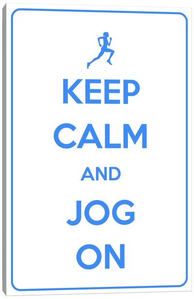 Keep Calm & Jog On Canvas Art Print