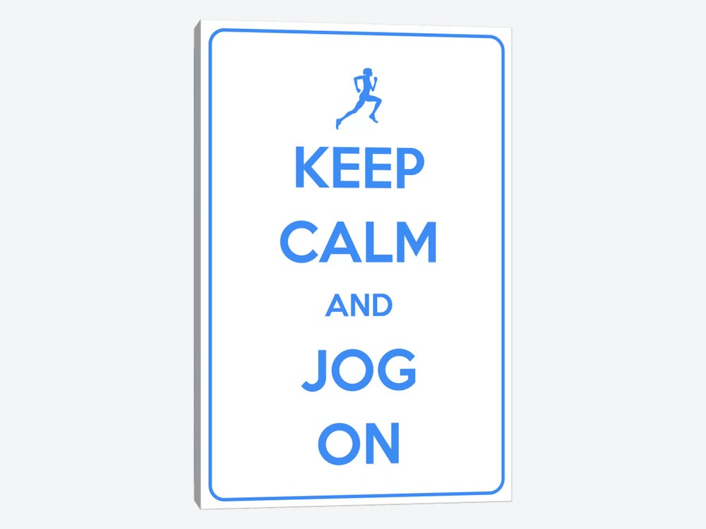 Keep Calm & Jog On by Unknown Artist 1-piece Canvas Art
