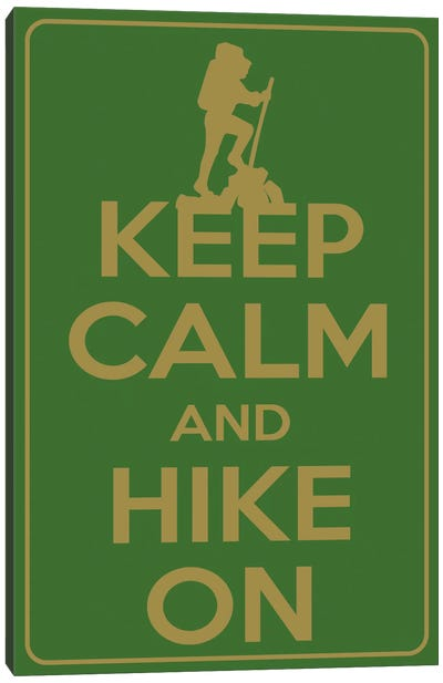 Keep Calm & Hike On Canvas Art Print