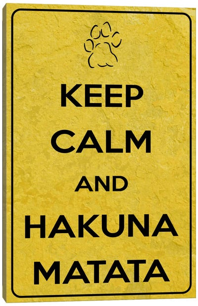 Keep Calm & Hakuna Matata Canvas Art Print