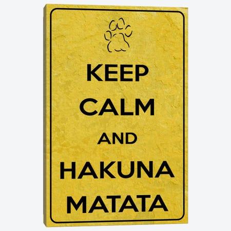 Keep Calm & Hakuna Matata Canvas Print #KPC59} by Unknown Artist Canvas Print