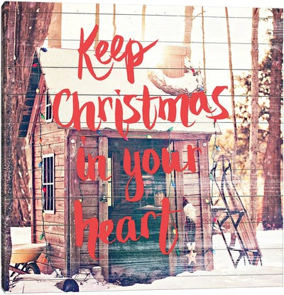 Keep Christmas In Your Heart Canvas Art Print