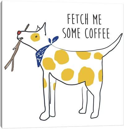Fetch Coffee Dog Canvas Art Print