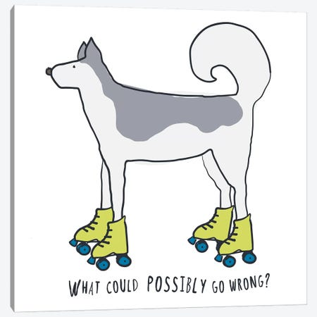 Husky On Rollerskates With Words Canvas Print #KRU115} by Kris Ruff Canvas Wall Art