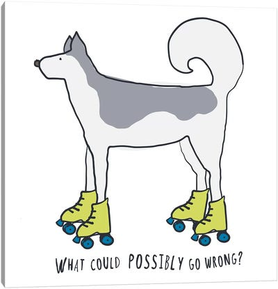 Husky On Rollerskates With Words Canvas Art Print