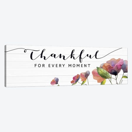 Thankful for Every Moment Canvas Print #KTR14} by Karen Tribett Canvas Wall Art