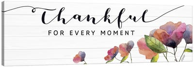 Thankful for Every Moment Canvas Art Print