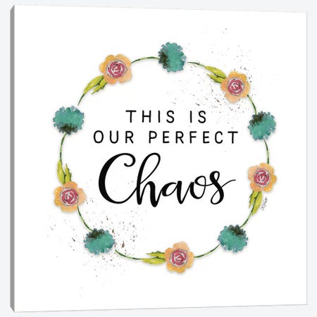 This is Our Perfect Chaos Canvas Print #KTR17} by Karen Tribett Canvas Wall Art