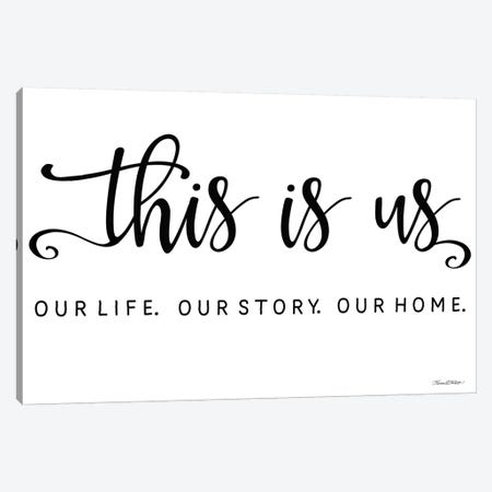 This is Us Canvas Print #KTR18} by Karen Tribett Canvas Print