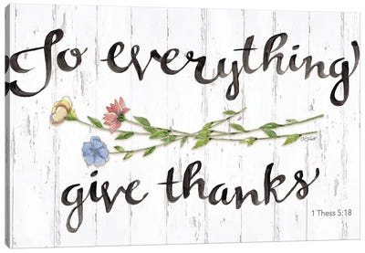 To Everything Give Thanks Canvas Art Print