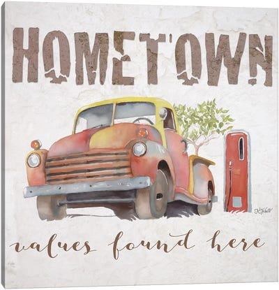 Hometown Values Found Here Canvas Art Print