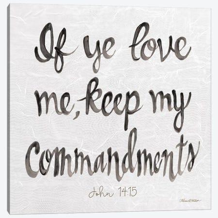 If Ye Love Me I Canvas Print #KTR9} by Karen Tribett Canvas Art Print