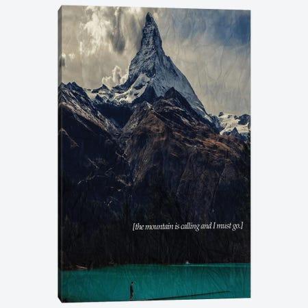 The Mountain Is Calling Canvas Print #KUB80} by Kubistika Canvas Art Print