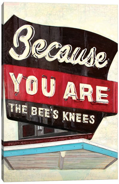 Because You Are Canvas Art Print