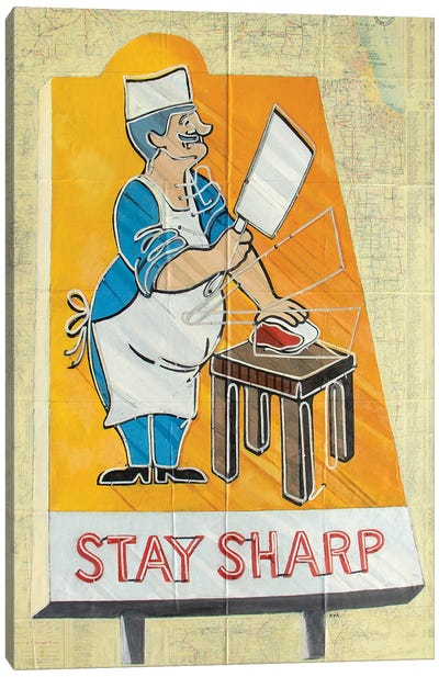 Stay Sharp Canvas Art Print